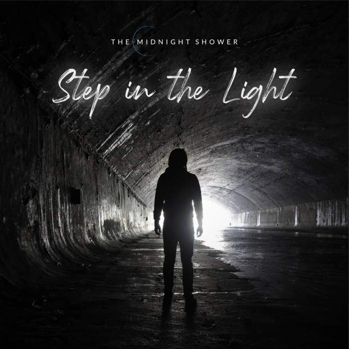 The Midnight Shower - Step in the Light